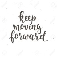 Keep moving forward. Hand drawn typography poster.
